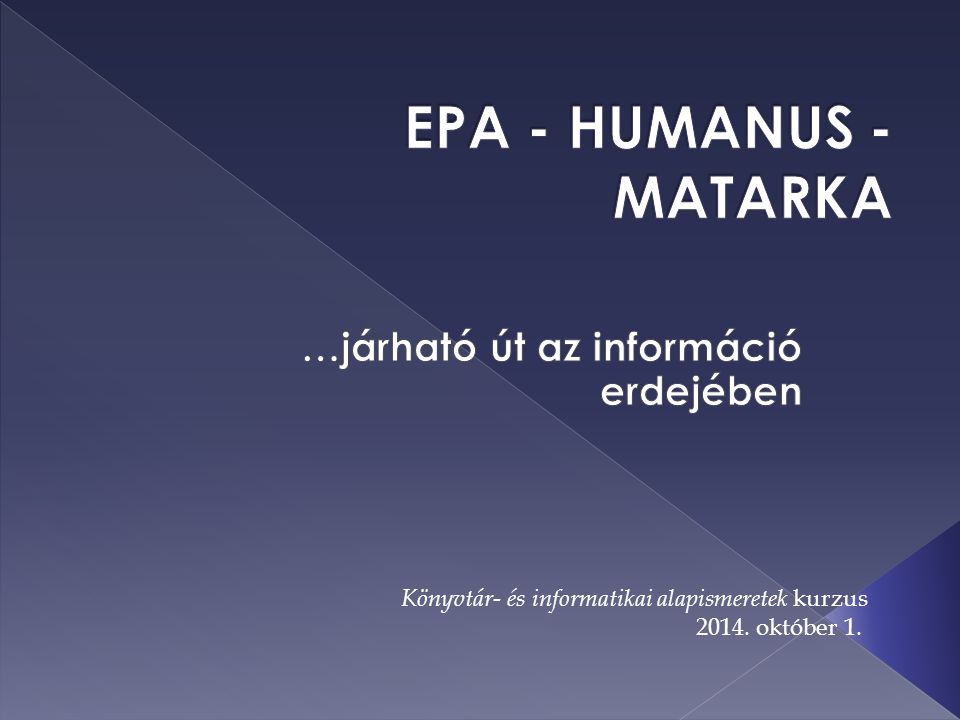 Könyvtár- és informatikai alapismeretek kurzus 2014. október 1.