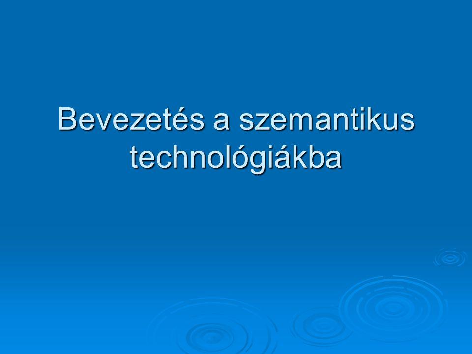 Bevezetés a szemantikus technológiákba