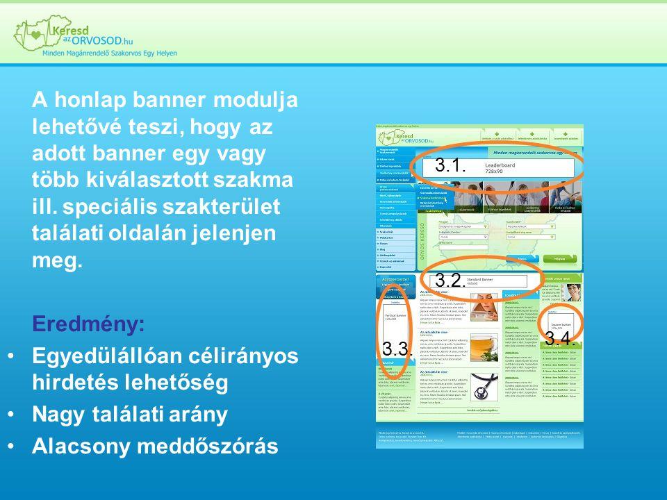 A honlap banner modulja lehetővé teszi, hogy az adott banner egy vagy több kiválasztott szakma ill.