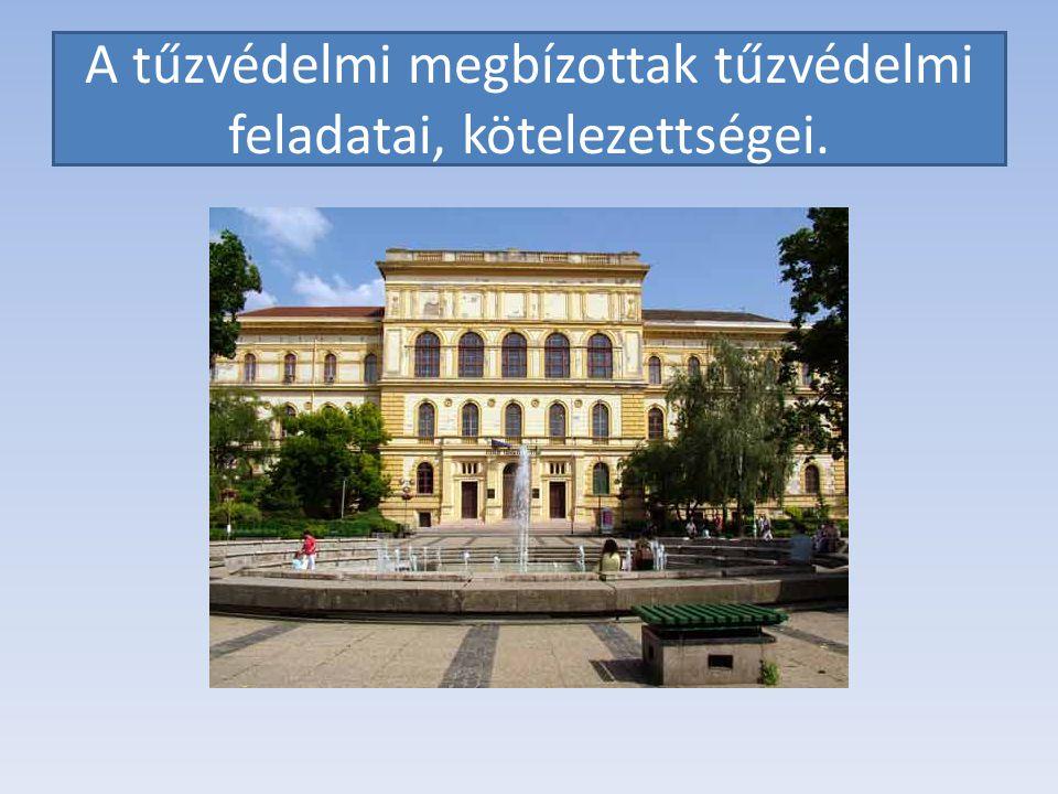 Szegedi Tudományegyetem tűzvédelmi szervezetének felépítése Gazdasági és műszaki főigazgató Védelmi Iroda Szervezeti egységek tűzvédelmi megbízottjai Az Egyetem tűzvédelmi költségeit az Egyetemi Tanács által jóváhagyott éves költségvetés biztosítja