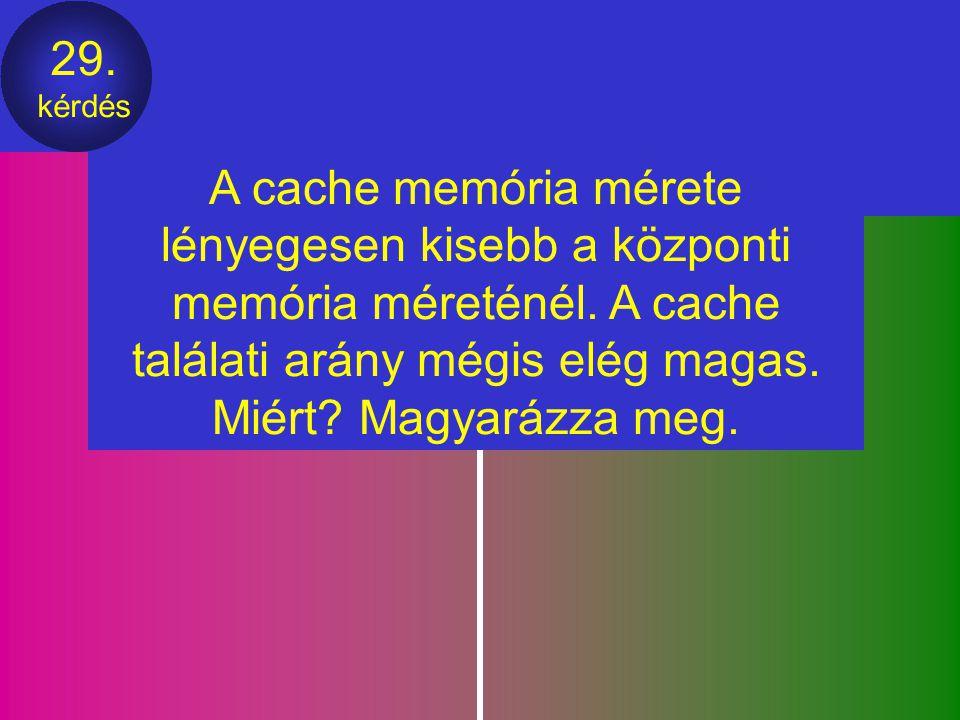 28. kérdés Rajzoljon fel egy vagy több olyan számítógépet amiben több processzor, (egy vagy több) cache, és (egy vagy több) memória is van. Elemezze a