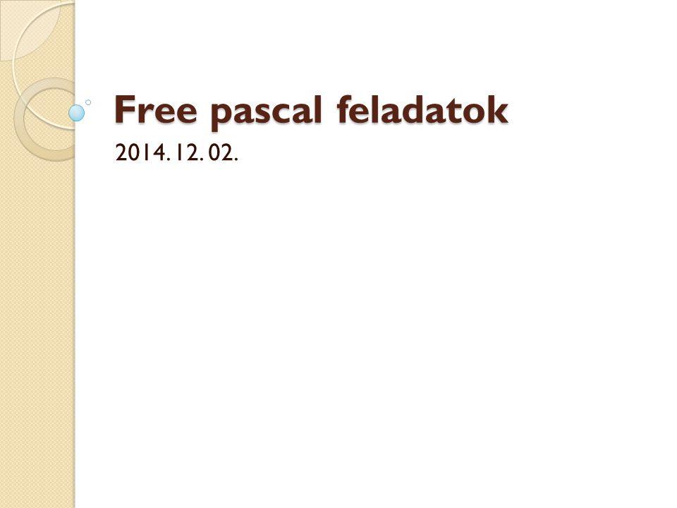 A Pascal adattípusai I.Egyszerű típusok 1.