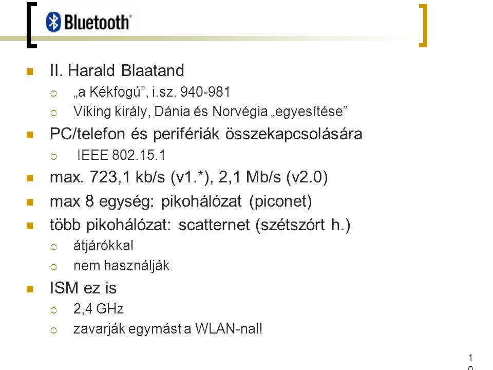 """10 II. Harald Blaatand  """"a Kékfogú , i.sz."""