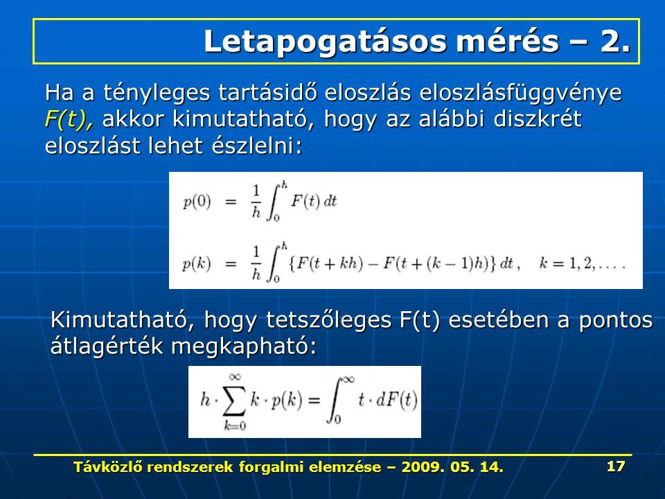 Távközlő rendszerek forgalmi elemzése – 2009.05. 14.