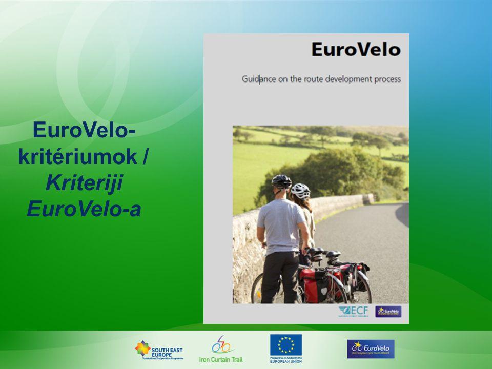 EuroVelo- kritériumok / Kriteriji EuroVelo-a