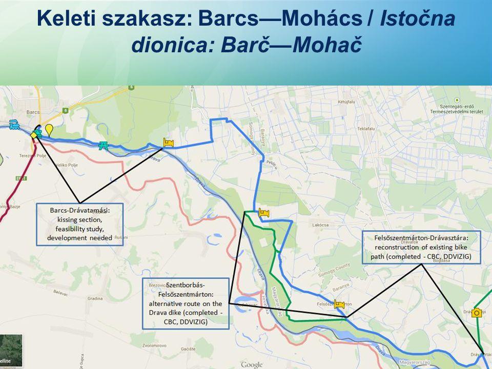 Keleti szakasz: Barcs—Mohács / Istočna dionica: Barč—Mohač