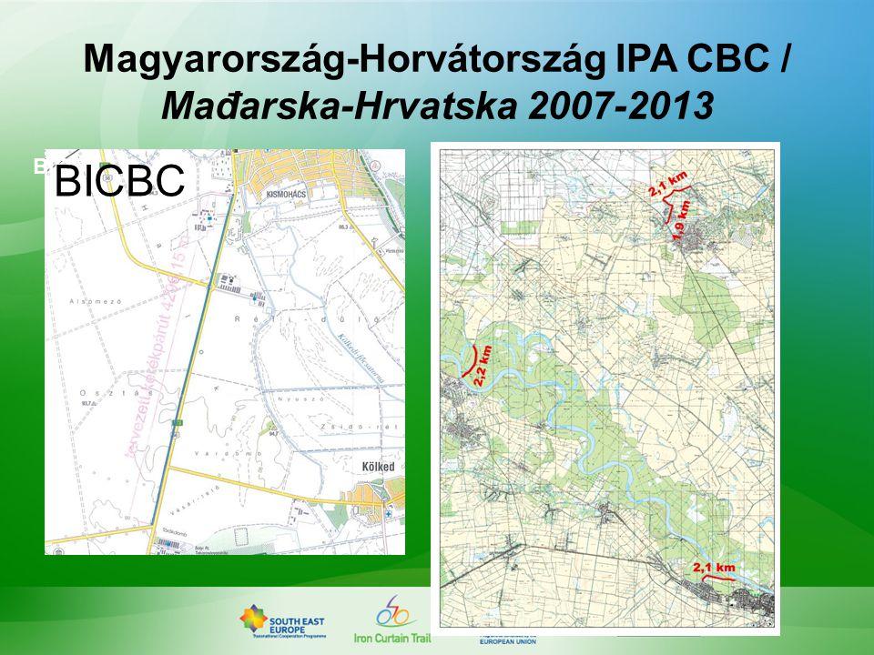 BICBC Magyarország-Horvátország IPA CBC / Mađarska-Hrvatska 2007-2013 BICBC