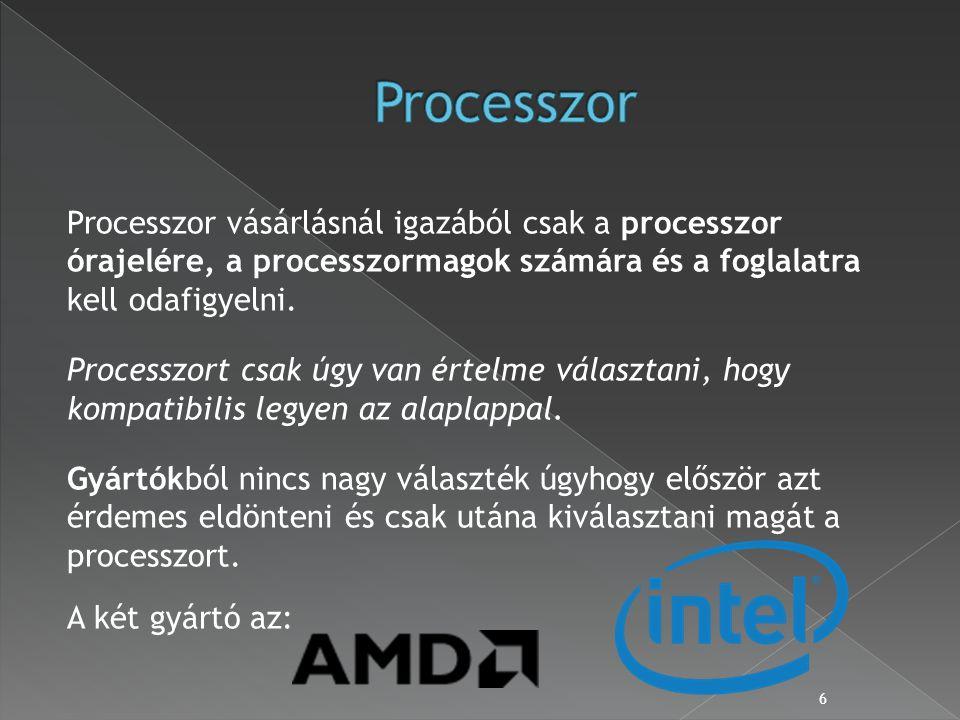 Processzor vásárlásnál igazából csak a processzor órajelére, a processzormagok számára és a foglalatra kell odafigyelni.