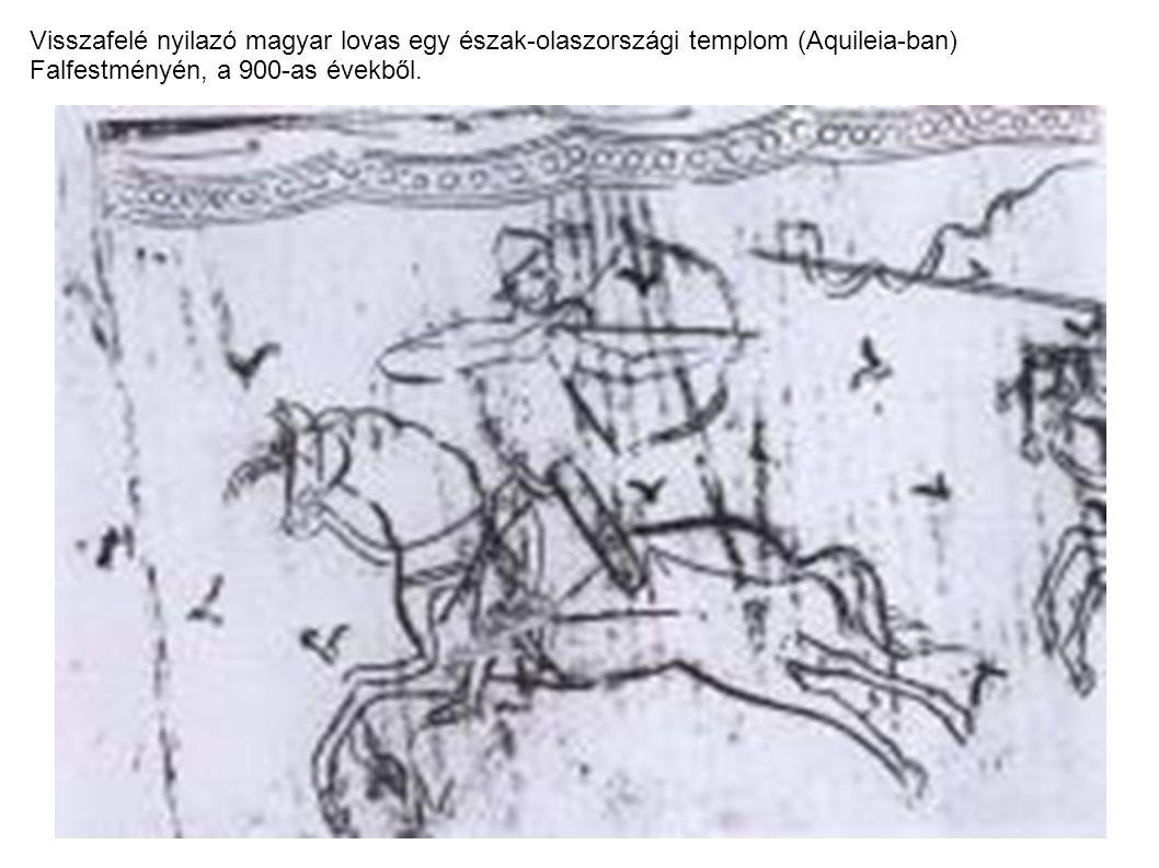 Visszafelé nyilazó magyar lovas egy észak-olaszországi templom (Aquileia-ban) Falfestményén, a 900-as évekből.
