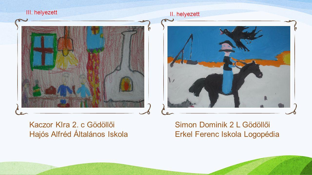 Kaczor KIra 2. c Gödöllői Hajós Alfréd Általános Iskola Simon Dominik 2 L Gödöllői Erkel Ferenc Iskola Logopédia III. helyezett II. helyezett