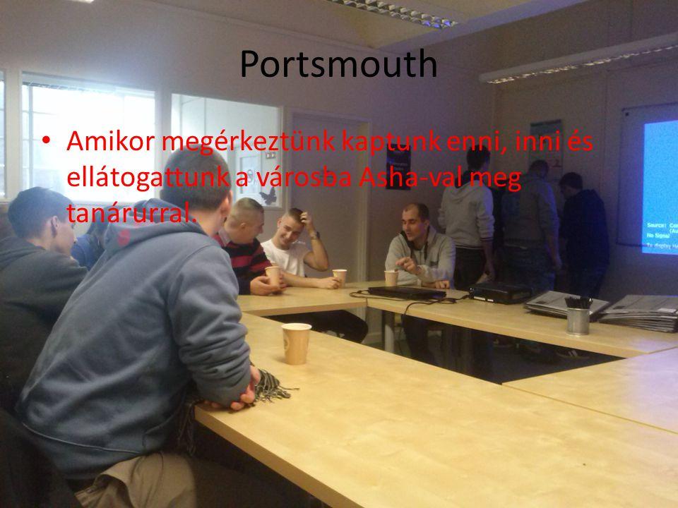 Portsmouth Amikor megérkeztünk kaptunk enni, inni és ellátogattunk a városba Asha-val meg tanárurral.