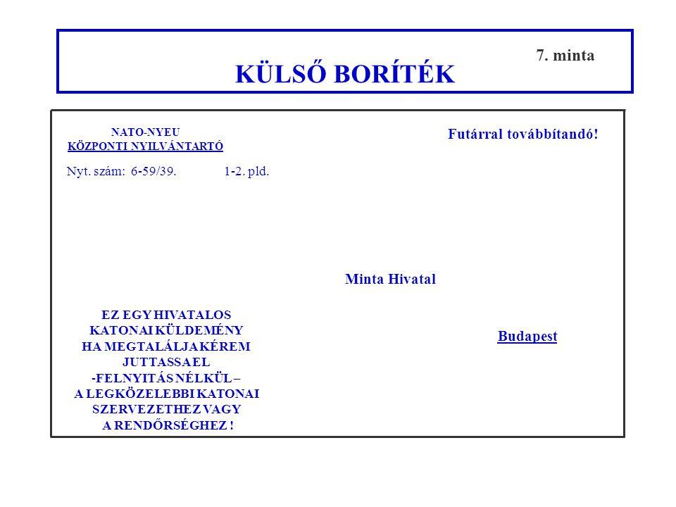 Feladó: Állami Futárszolgálat Központi Levélrendező Alosztály Listaszám: N000021 Oldalszám: 1/1 2.