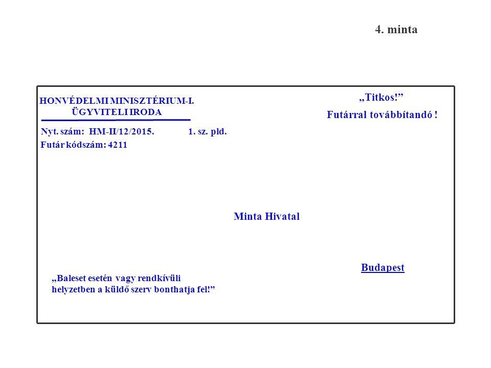 Feladó: Állami Futárszolgálat Központi Levélrendező Alosztály Listaszám: M000018 Oldalszám: 1/1 2.