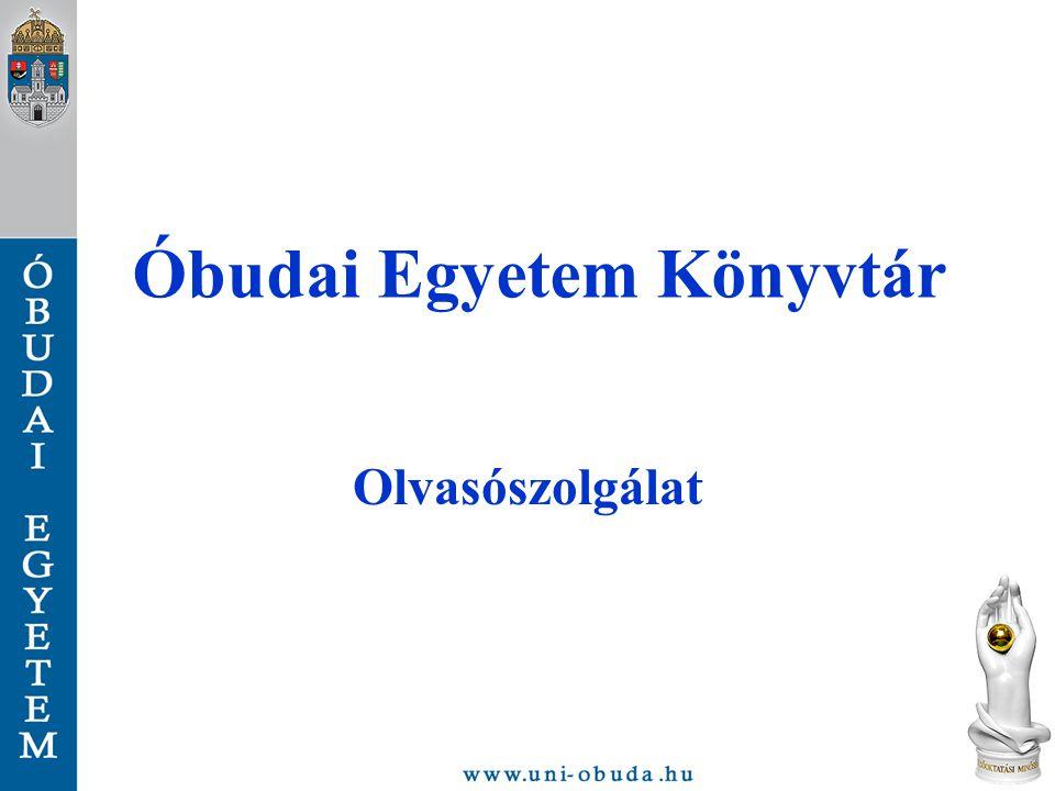 Óbudai Egyetem Könyvtár Olvasószolgálat
