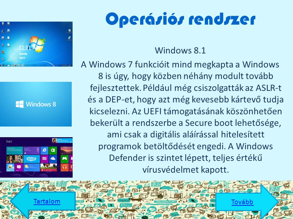 Tartalomjegyzék  Operációs rendszer Operációs rendszer  Processzor Processzor  Alaplap Alaplap  Memória Memória  Videókártya Videókártya  Ház Há