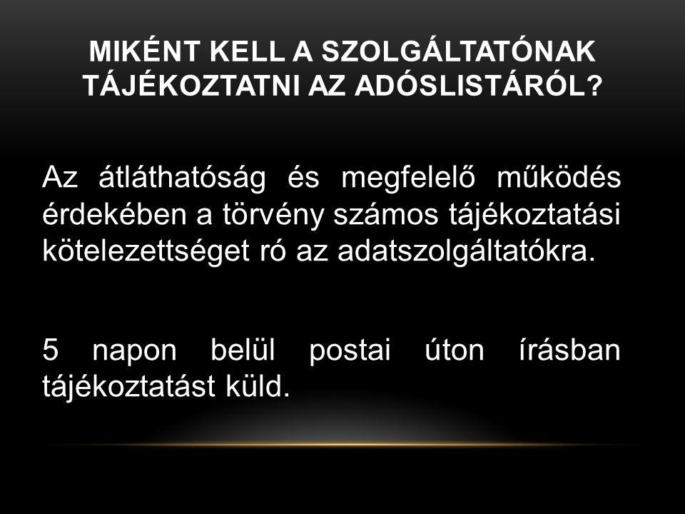 MILYEN ADATOK ÁTADÁSÁRÓL VAN SZÓ.