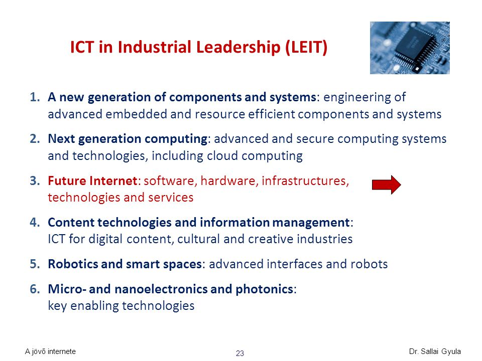 ICT in Industrial Leadership (LEIT) 1.A new generation of components and systems: engineering of advanced embedded and resource efficient components a
