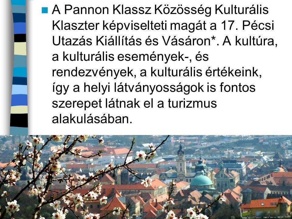 A Pannon Klassz Közösség Kulturális Klaszter képviselteti magát a 17.