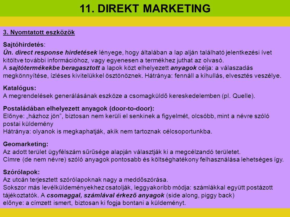 """Személyre szóló reklámlevél (DM – Direct Mail) A direct mail a direkt marketing legismertebb eszköze, személyre, címre szóló küldemény (""""szárnyas ügynök )."""