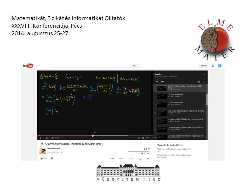 Hogy néz ki egy YouTube videó. Matematikát, Fizikát és Informatikát Oktatók XXXVIII.