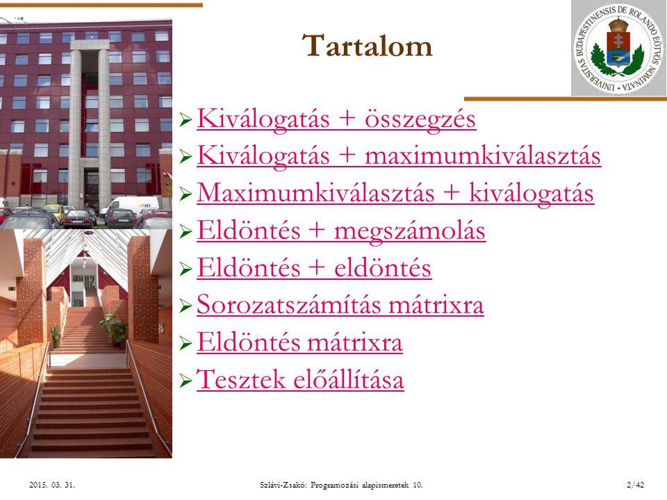 ELTE Szlávi-Zsakó: Programozási alapismeretek 10.2/422015.