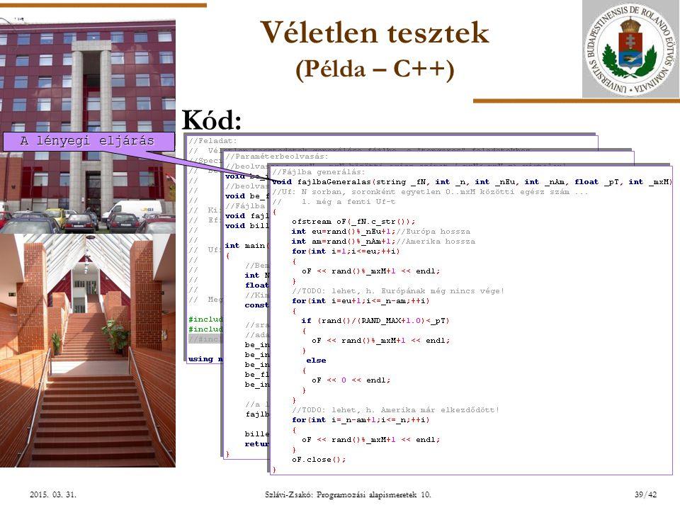 ELTE Szlávi-Zsakó: Programozási alapismeretek 10.39/422015.