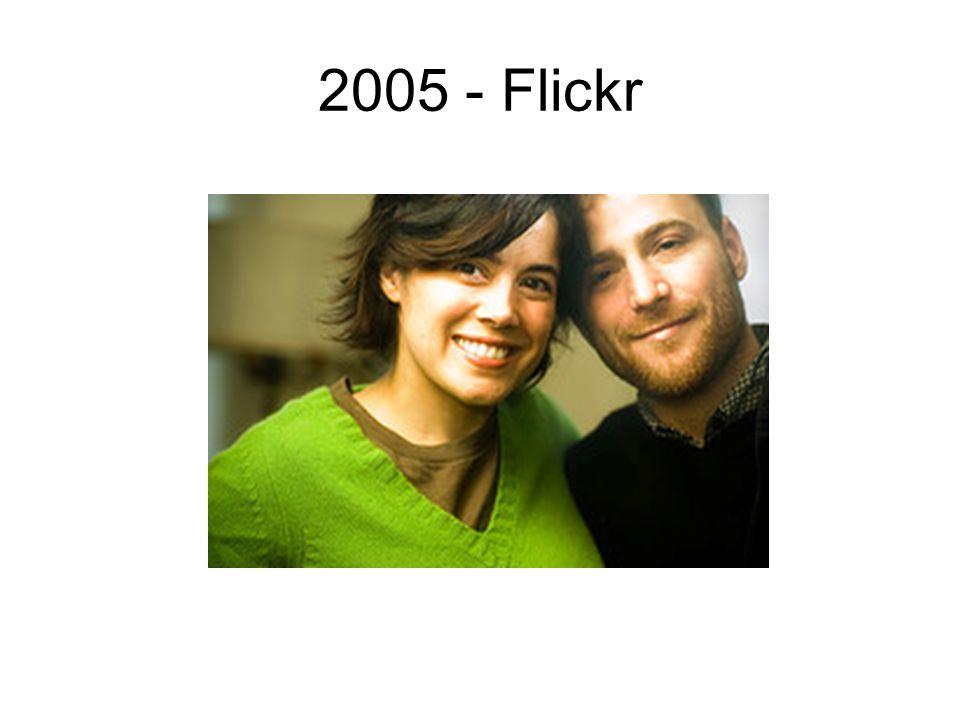 2005 - Flickr