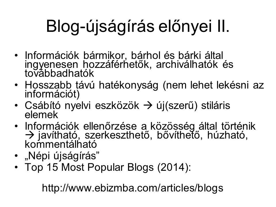 Blog-újságírás előnyei II.