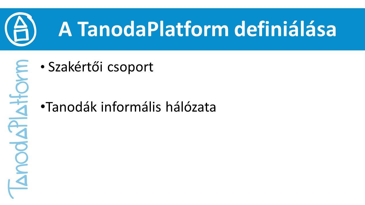 A TanodaPlatform definiálása Szakértői csoport Tanodák informális hálózata