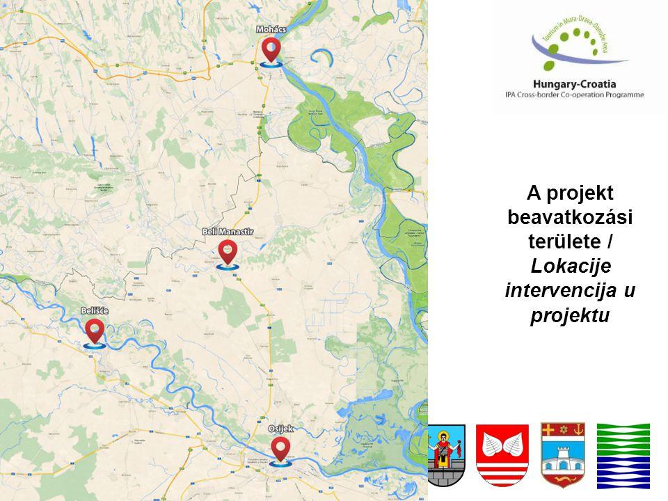 A projekt beavatkozási területe / Lokacije intervencija u projektu