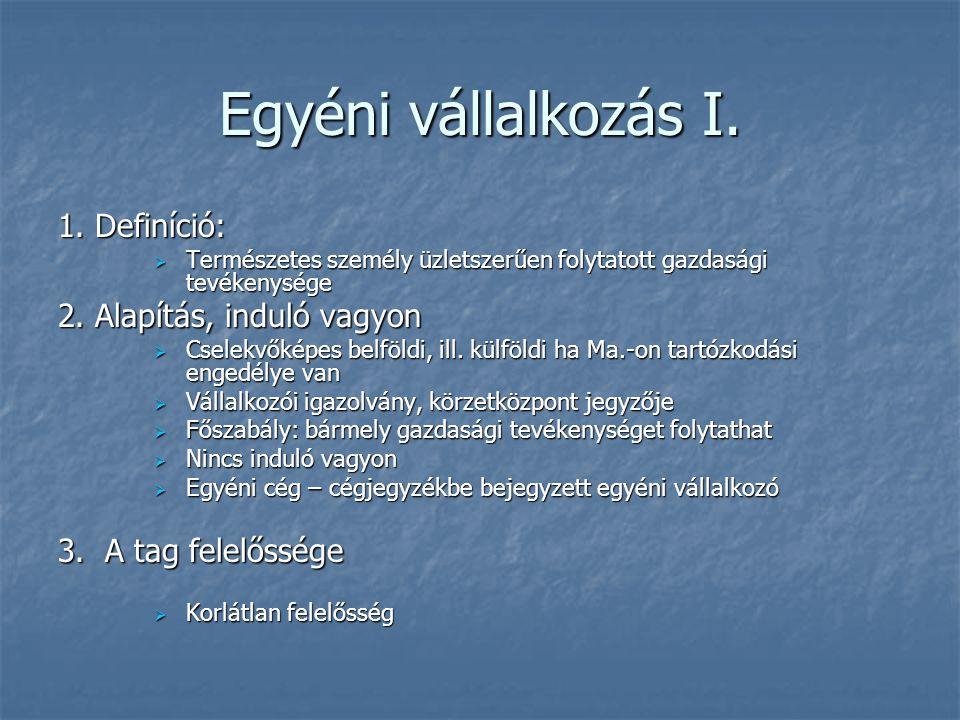 Közkereseti társaság (kkt) III.5. Tagsági jogviszony megszűnése, 5.