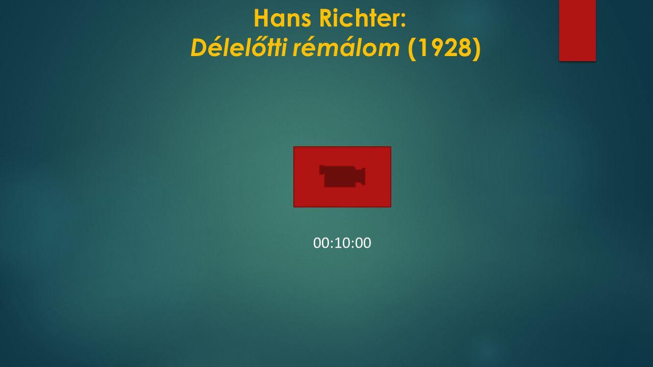 Hans Richter: Délelőtti rémálom (1928) 00:10:00