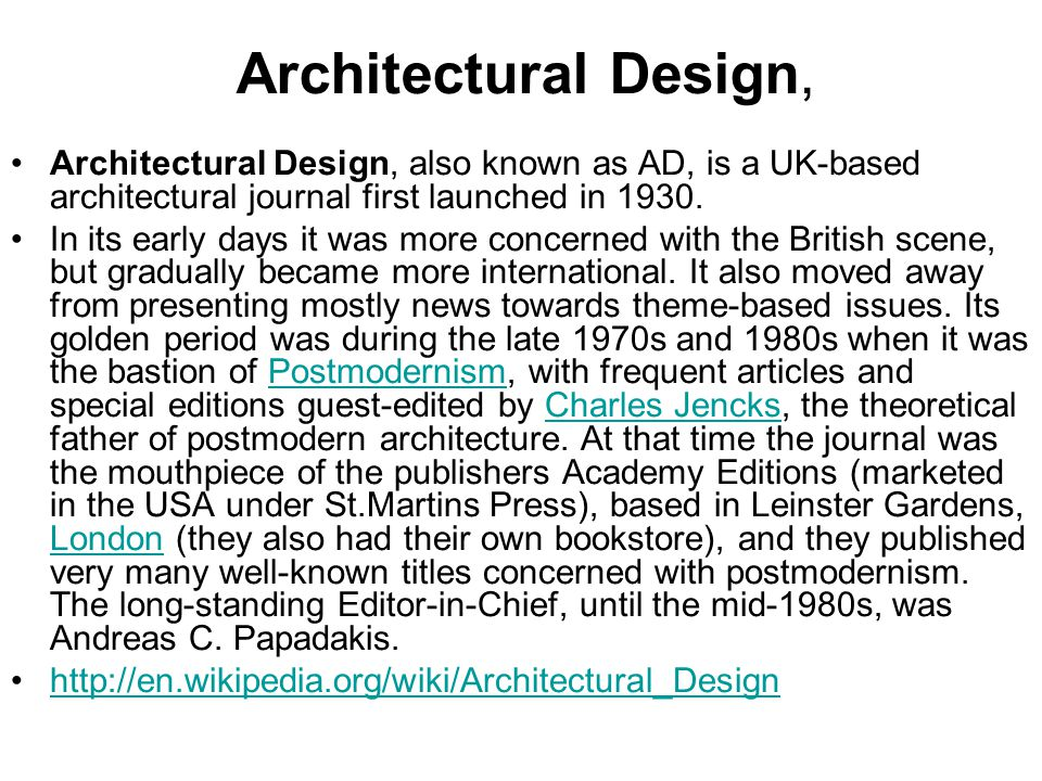 Architectural Design, Architectural Design, also known as AD, is a UK-based architectural journal first launched in 1930.