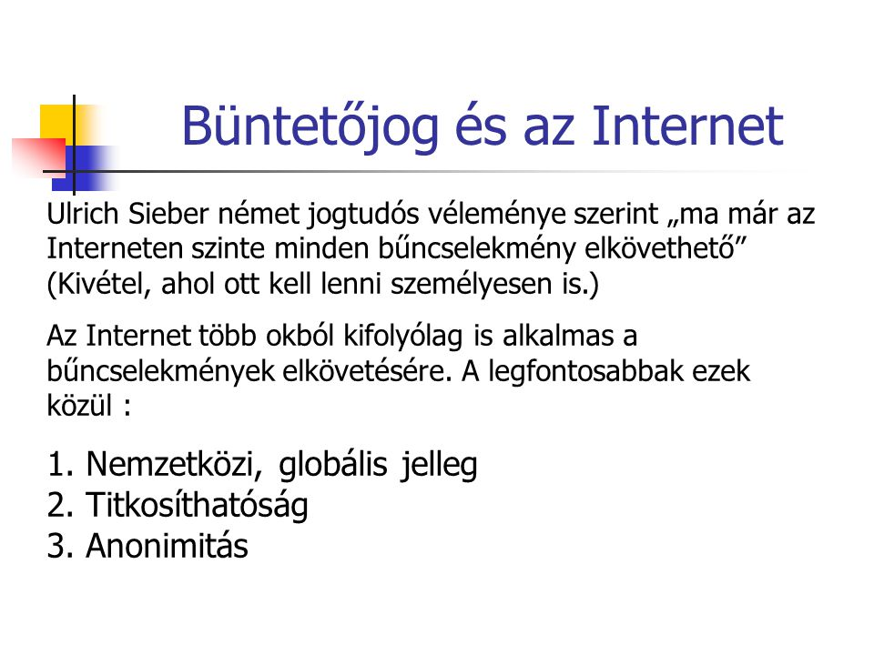 Büntetőjog és az Internet  1.