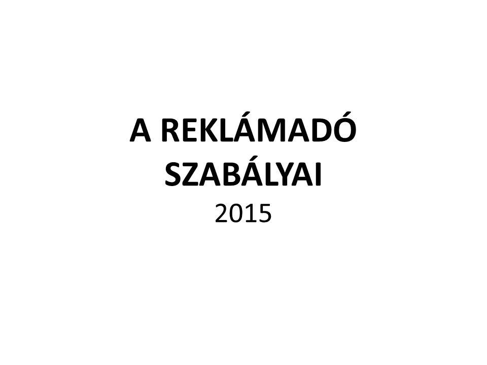 A REKLÁMADÓ SZABÁLYAI 2015