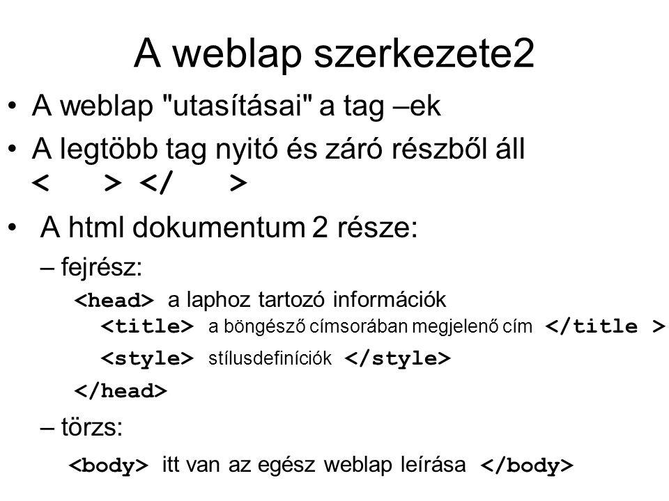 A weblap szerkezete2 A weblap