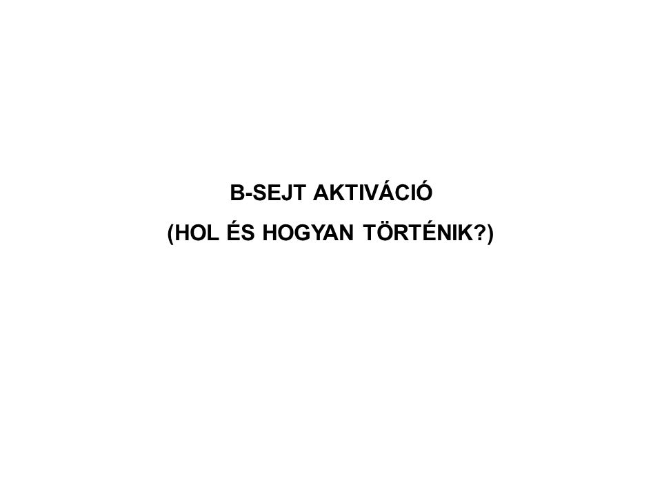 B-SEJT AKTIVÁCIÓ (HOL ÉS HOGYAN TÖRTÉNIK )