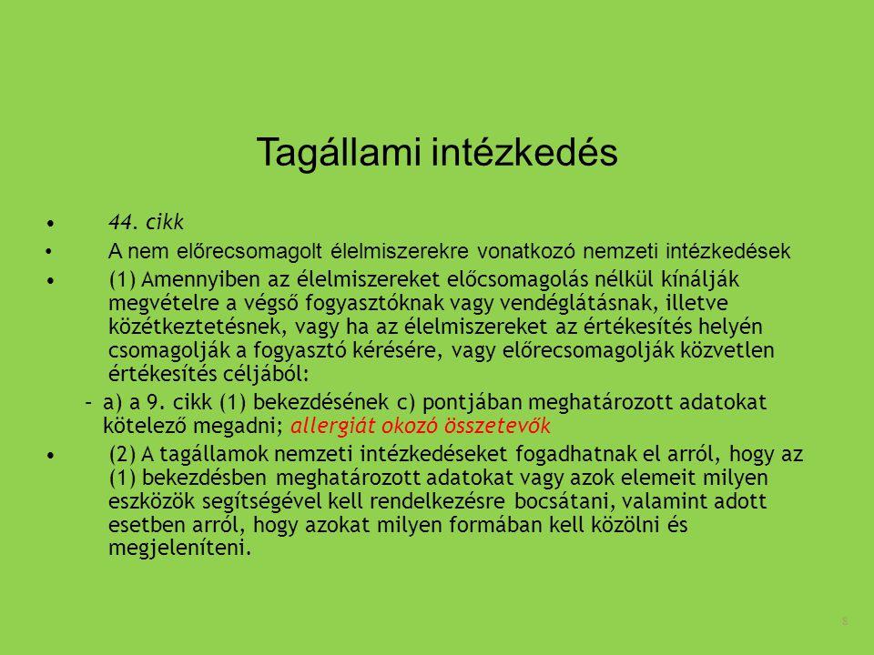 9 13.cikk A kötelező adatok feltüntetése (1) A 44.