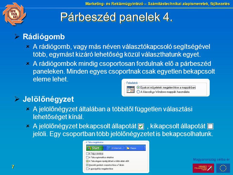 Marketing- és Reklámügyintéző – Számítástechnikai alapismeretek, fájlkezelés 7 Párbeszéd panelek 4.