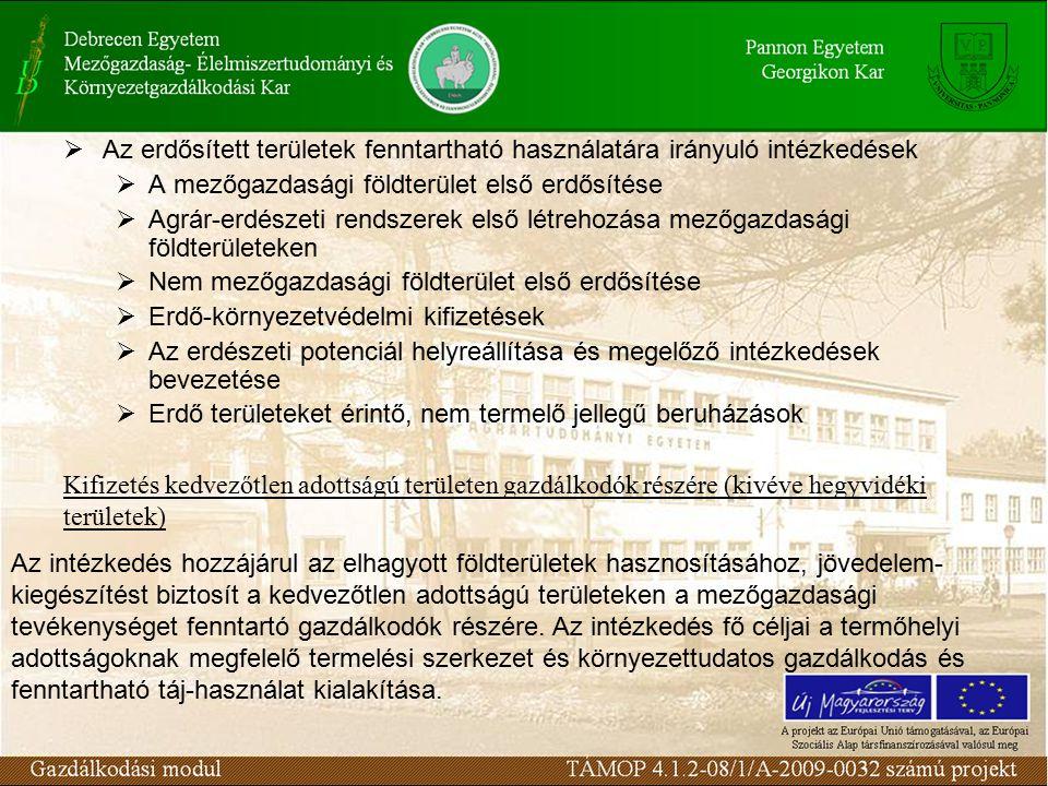 Az intézkedés fő célja a környezet állapotának megőrzése és javítása, a mezőgazdasági eredetű környezeti terhelés csökkentése, a természeti erőforrások fenntartható használatán alapuló mezőgazdasági gyakorlat erősítése.