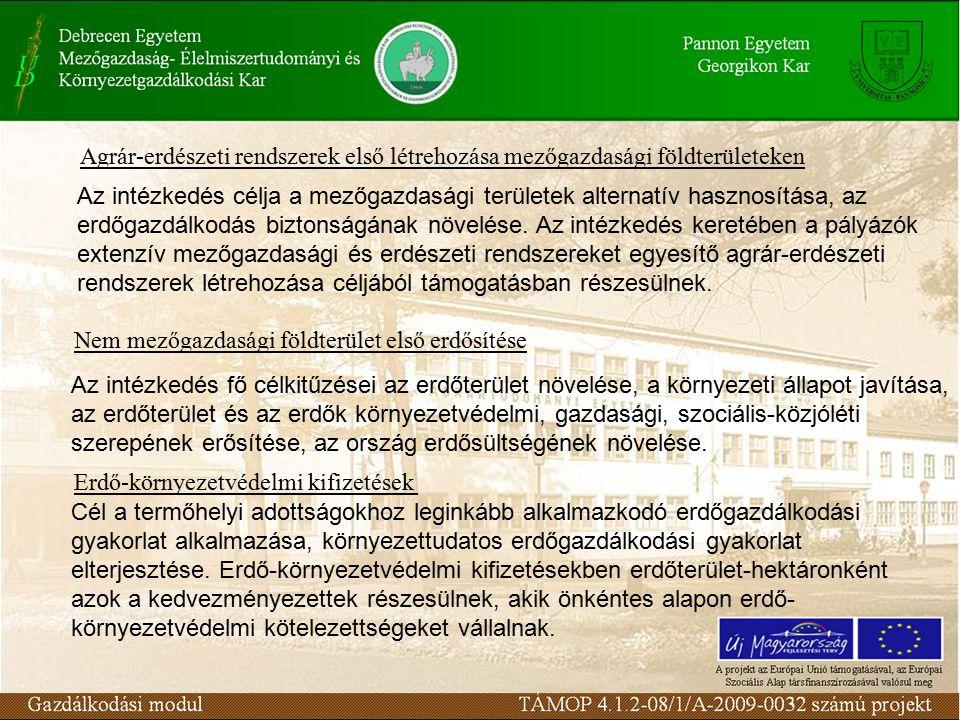 Az intézkedés célja az erdők biodiverzitásának, egészségi állapotának javítása, a leromlott szerkezetű erdőtársulások őshonos erdőtársulásokká történő átalakításának ösztönzése, támogatása.