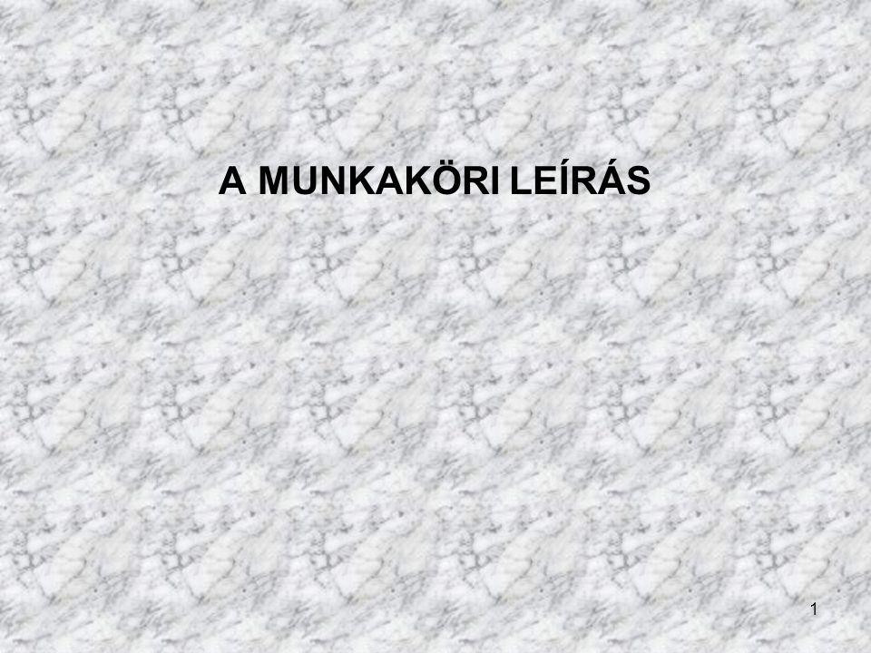 1 A MUNKAKÖRI LEÍRÁS
