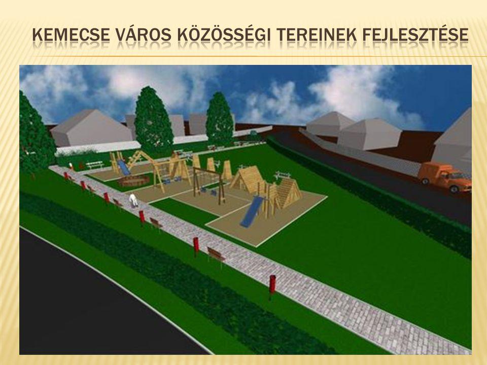  Kemecse Város turisztikai potenciáljának erősödése várható a Kegyeleti Park méltó kialakítása révén.