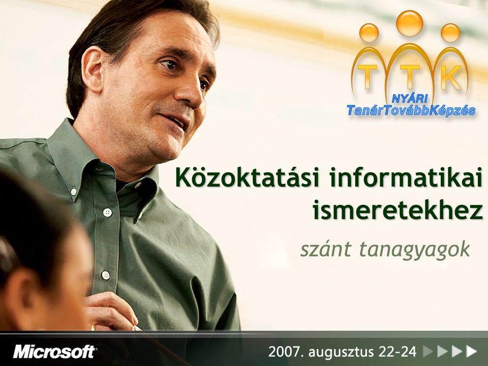 Közoktatási informatikai ismeretekhez szánt tanagyagok