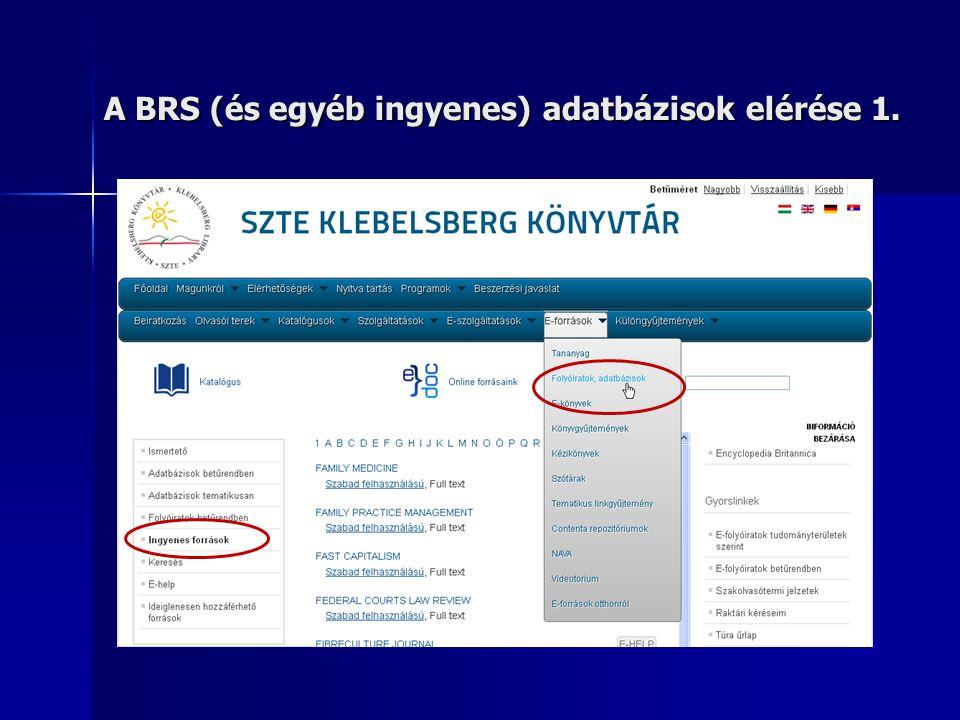 A BRS (és egyéb ingyenes) adatbázisok elérése 1.