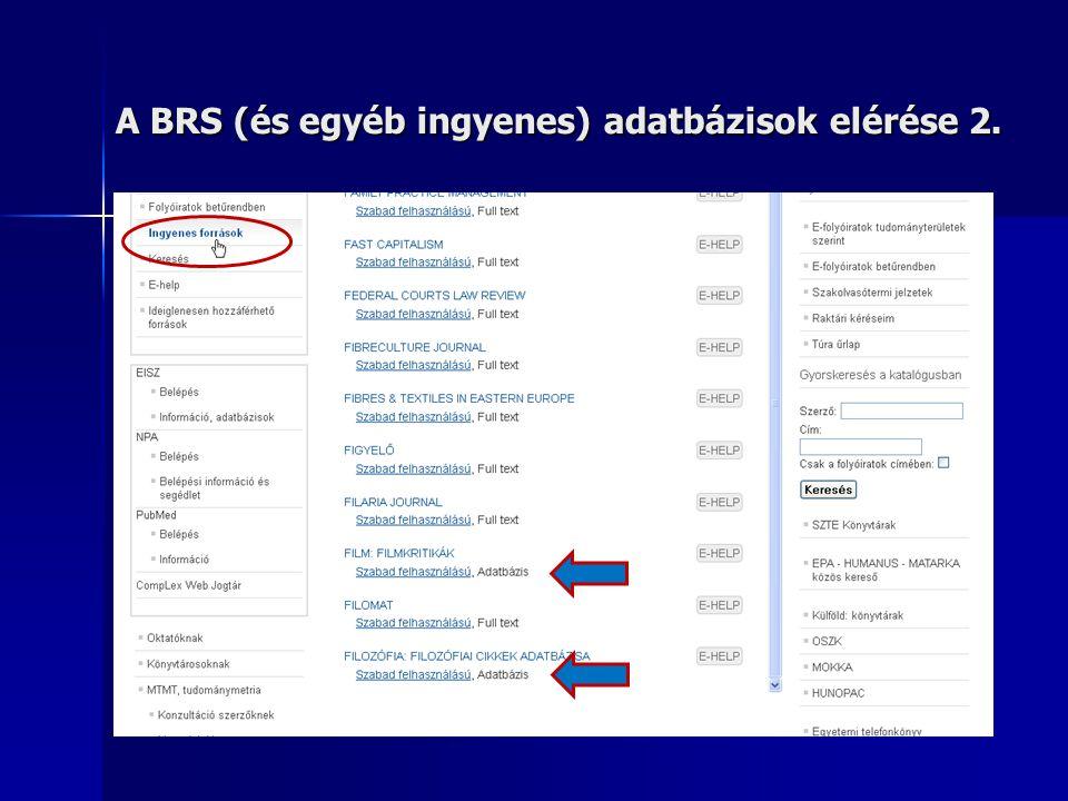 A BRS (és egyéb ingyenes) adatbázisok elérése 2.