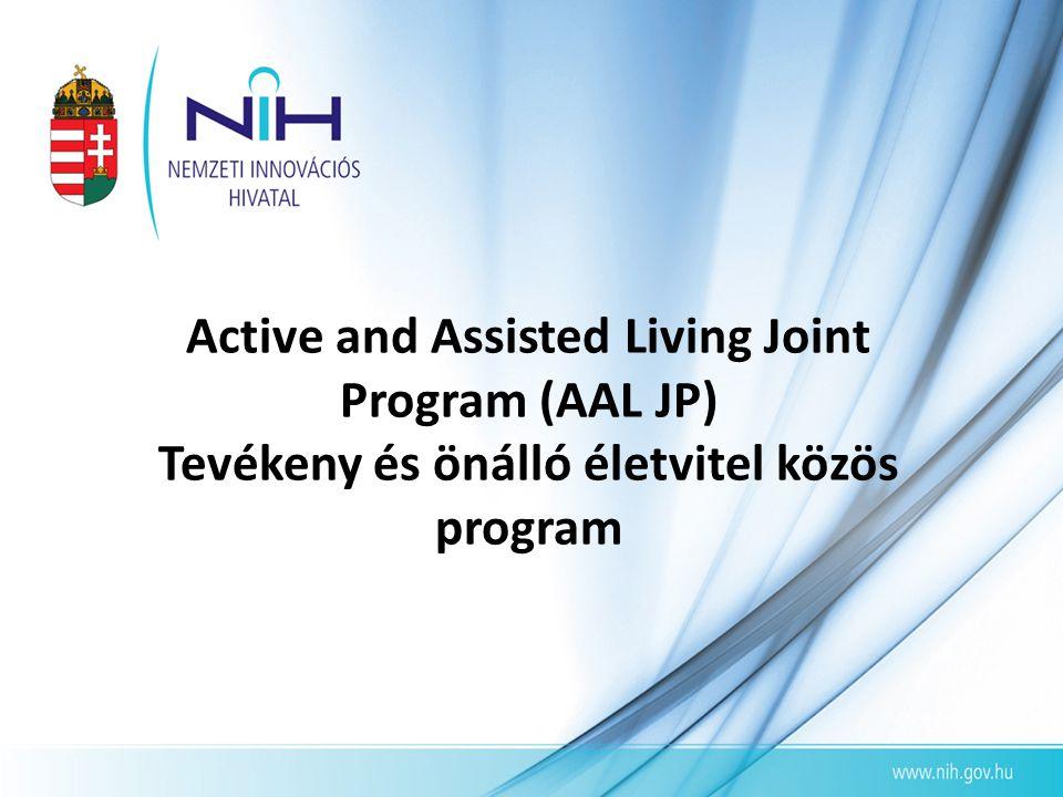 Active and Assisted Living Joint Program (AAL JP) Tevékeny és önálló életvitel közös program