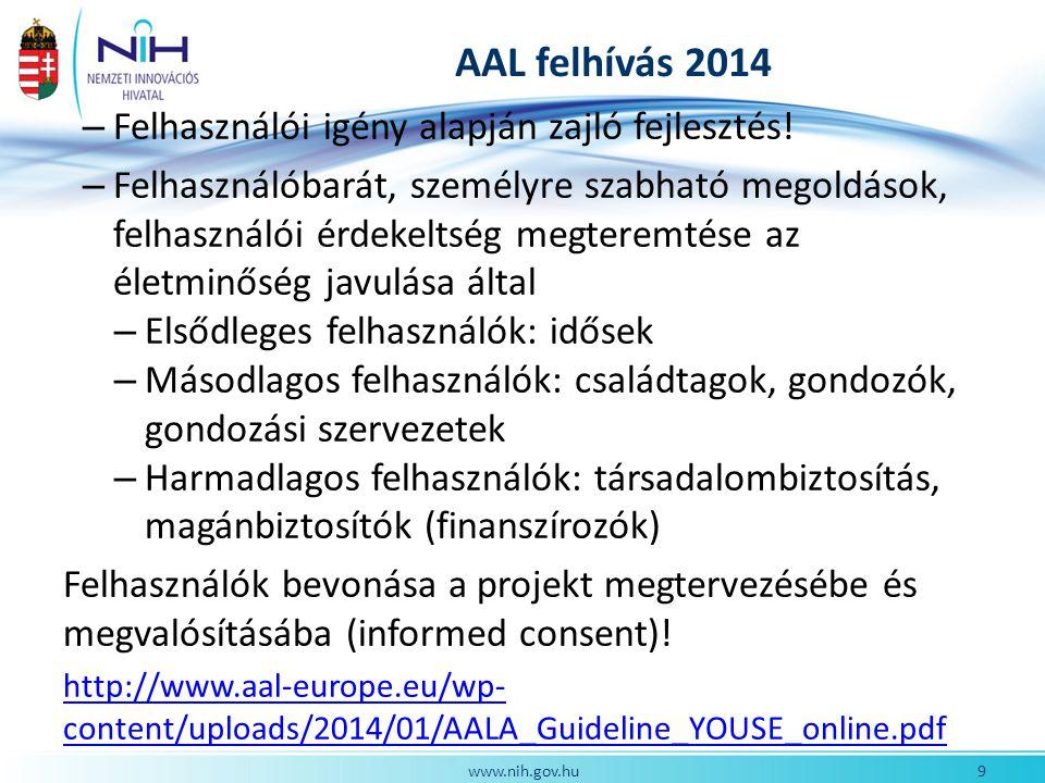 AAL felhívás 2014 – Felhasználói igény alapján zajló fejlesztés.