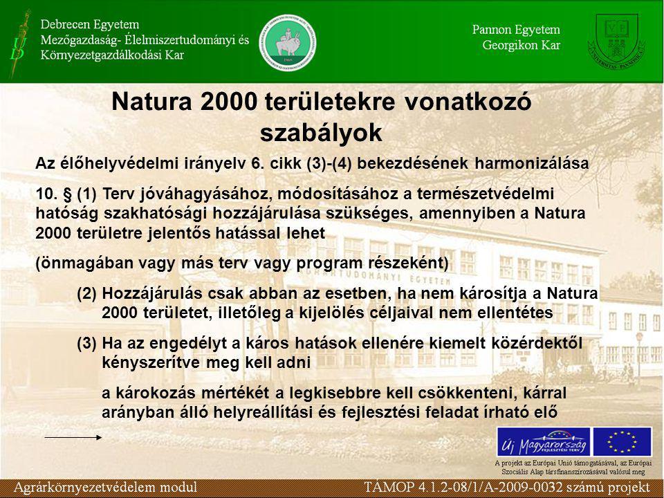 Natura 2000 területekre vonatkozó szabályok Az élőhelyvédelmi irányelv 6.