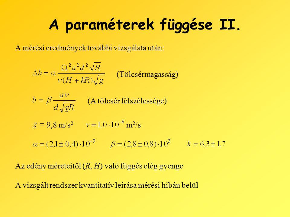 A paraméterek függése II.